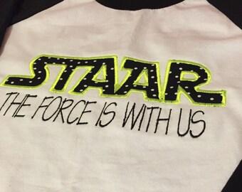 STAAR Shirt for teachers!