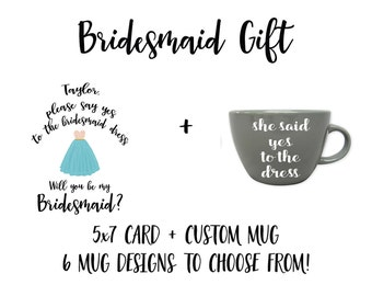 Bridesmaid Proposal Gift Set, Will You Be My Bridesmaid, Say Yes to the Dress, Bridesmaid Mug, Bridesmaid Card, Bridesmaid Gift Set