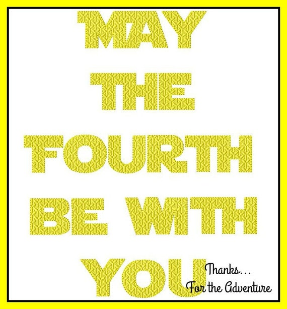 Princess Leia May The 4th Be With You: May The Fourth Be With You Star Wars Saying Digital Embroidery