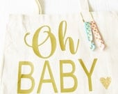 Oh Baby Tote Bag, Diaper Bag, Baby Toy Bag, Baby Shower Gift Bag, Custom Baby Tote Bag, Mommy to Be Tote Bag, Hospital Survival Kit