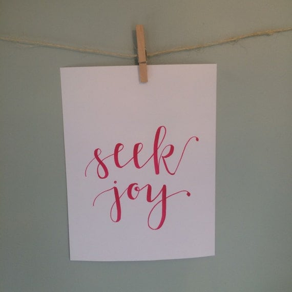 Items similar to handlettered calligraphy print quot seek joy