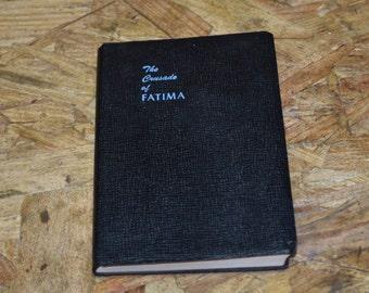 "Vintage ""The Crusade of FATIMA"" Antique Religious Book 1948"
