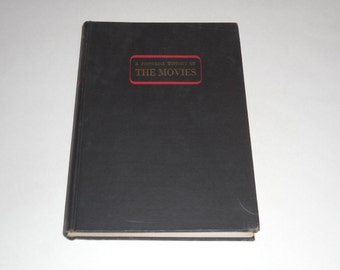 A Pictorial History Of The Movies (1893-1941) by Deems Taylor 1943 HC, Hollywood