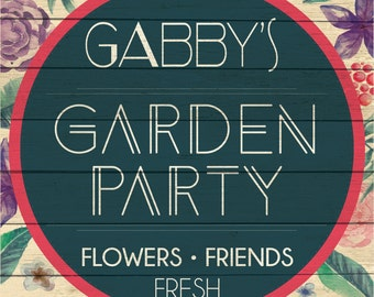 Custom Garden Party Sign Digital Download