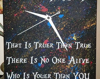 Today You Are You, That is Truer Than True Canvas Clock