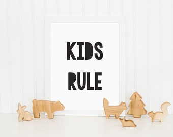 Kids Rule Print, Kids Print, Printable Art, Wall Decor, Childrens Wall Art, Nursery Wall Art, Black and White Print, Monochrome Print