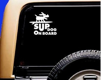 SUP dog on board Dog SUP Kayak Canoe Car Sticker Decal Original Design by Paddling Dogs