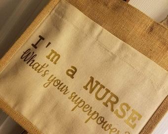 I'm a NURSE tote