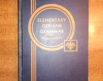 1912 E.C. Wesselhoft An Elementary German Grammar Antique Book