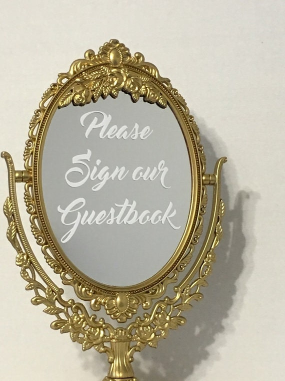 Please sign our guestbook wedding mirror sign wedding escort for Mirror please