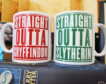 Harry Potter Straight Outta Gryffindor/ Slytherin/ Hufflepuff/ Ravenclaw