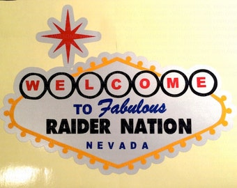Las Vegas Raider Nation Sign