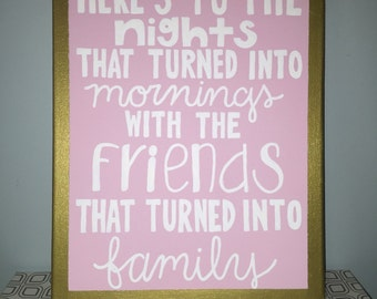 Friends to family canvas
