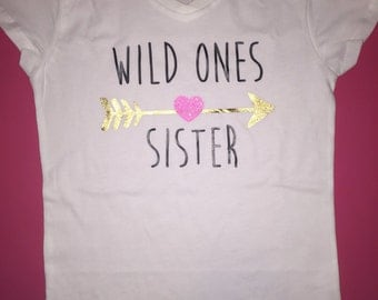 Wild ones sister sister shirt