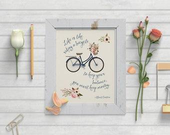 "8"" x 10"" Flower Bicycle Quote Digital Print - Printable Wall Art"