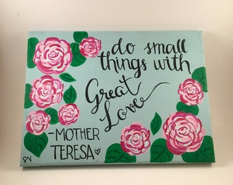 Do Small Thing With Big Love Canvas Quote Painting