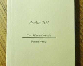 Psalm 102 Chapbook