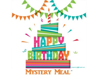Birthday Mystery Meal