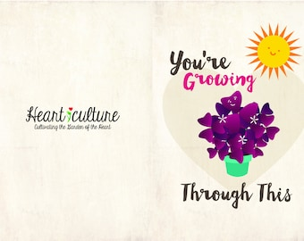 You're Growing Through This
