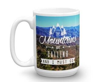 The Mountains Are Calling... Mug
