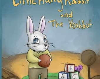 Little Harry Rabbit and the Yeahbut