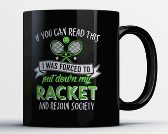 If You Can Read This Tennis Gifts - Tennis Mug - Gift for Tennis Lover - Tennis Player Coffee Cup