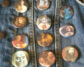 House of 1000 Corpses, Rob Zombie, Buttons Pins Magnets 1.25 inch, Cpt. Spaulding, Baby, Otis, Tiny, Dr. Satan