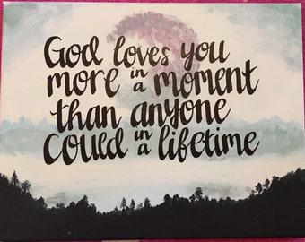 Custom canvas-God loves you more
