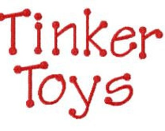 Buy 2, Get 1 Free, Tinker Toys Embroidery Font, Instant Download, PES format