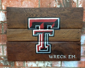 "Texas Tech ""wreck em"" painted wood sign"