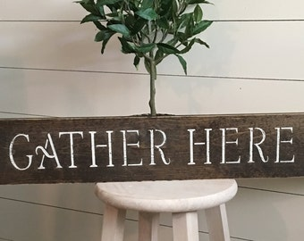 Gather Here Sign
