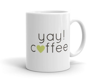 yay! coffee mug