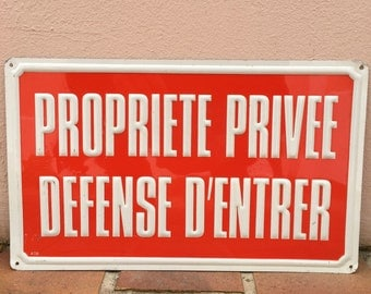 French alu RED shabby HOME Plaque Sign : PROPRIETE privee = private property