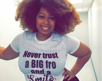 Big Fro and Smile Natural Hair Tee T shirt