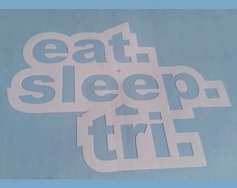 Eat Sleep Tri - Triathlete Sticker