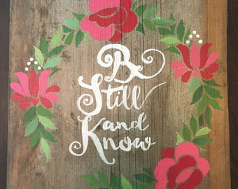 Be still and know wood sign