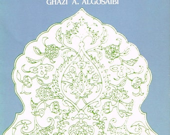 "SIGNED BOOK: ""Lyrics From Arabia"" (Ghazi A. Algosaibi. 1983) (Signed by author)"