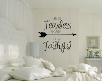 She is Fearless Because He is Faithful quote vinyl wall decal