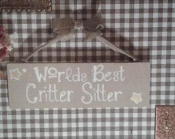 World Best Critter Sitter Sign