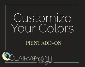 Customize Your Colors - Addon to Print Purchase