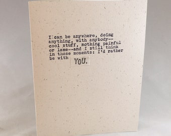 I can be anywhere doing anything; YOU; original hand-typed card