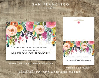 Will you be my Matron of Honor Card | Floral, A2 | Ashley Collection | Instant Download