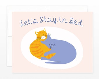 Cute Valentine Cat Card, Let's Stay in Bed Cats Greeting Card, Love Card, Happy Valentines Card, Just Because Card, Card for Boyfriend