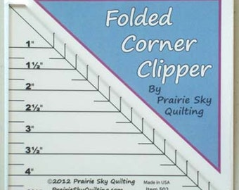 SALE - Folded Corner Clipper acrylic ruler by Prairie Sky Quilting