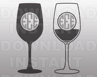 Wine Glass Monogram SVG File,Wine Glass SVG -Commercial & Personal Use- Vector Art SVG for Cricut,Silhouette Cameo,iron on vinyl design