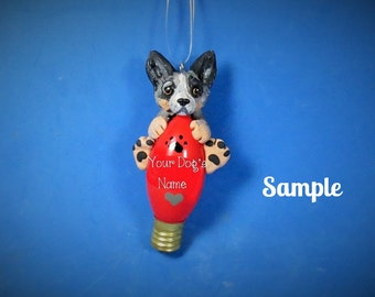 Blue Heeler Dog Christmas Holidays Light Bulb Ornament Sallys Bits of Clay PERSONALIZED FREE with your dog's name