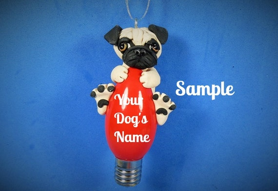 Fawn Pug dog Christmas Holidays Light bulb Ornaments OOAK by Sally's Bits of Clay