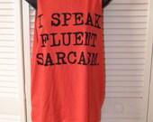 I Speak Fluid Sarcasm shredded DIY backless tank top t shirt