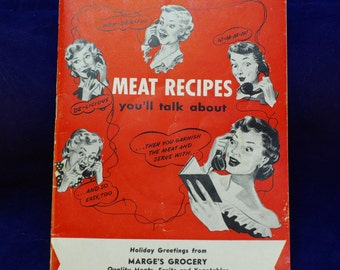 Meat Recipes You'll Talk About Vintage Advertising Booklet - Cookbook