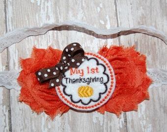 Thanksgiving Headband - First Thanksgiving Headband - My First Thanksgiving Headband - Baby's 1st Thanksgiving